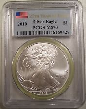 2010 SILVER EAGLE PCGS MS 70  25th YEAR OF ISSUE GEM