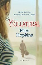 Collateral by Ellen Hopkins (2012, Hardcover)