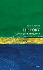 History: A Very Short Introduction by Arnold, John H.  ISBN 978-0-19-285352-3
