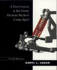 A First Course in the Finite Element Method Using Algor by Daryl L. Logan...