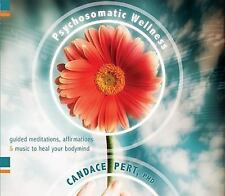 Psychosomatic Wellness: Guided Meditations, Affirmations and Music to Heal Your