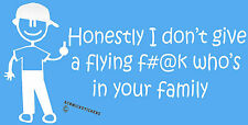 FUNNY FAMILY STICKER DON'T GIVE A FLYING F#@K WHO'S IN IT CAR BUMPER STICKER #2