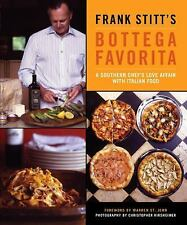 Bottega Favorita : A Southern Chef's Love Affair with Italian Food by Frank...