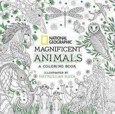 National Geographic Magnificent Animals : An Adult Coloring Book (2016,...