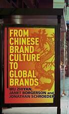 From Chinese Brand Culture to Global Brands: Insights from aesthetics, fashion a