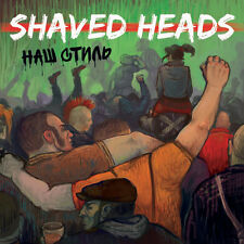 SHAVED HEADS - OUR STYLE CD (2015) MANGY LITTLE MUTT RECORDS / RUSSLAND OI-PUNK