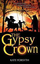 Kate Forsyth The Gypsy Crown Very Good Book