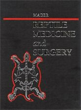 Reptile Medicine and Surgery by Douglas Mader