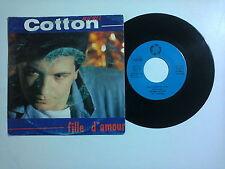 """Michel Cotton / Fille D'Amour – Disco Vinile  45 giri 7"""" (Stampa Belgio)"""