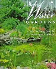 Water Gardens: A Guide to Creating, Caring For, and Enjoying Aquatic Landscaping