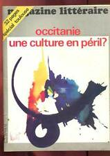 MAGAZINE LITTERAIRE N°76. OCCITANIE UNE CULTURE EN PERIL? 1973.