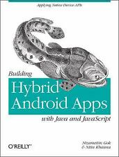 Building Hybrid Android Apps with Java and JavaScript : Applying Native...
