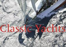 Classic Yachts by Francois Chevalier Hardcover Book (English)