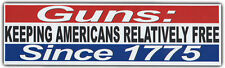 Bumper Sticker: GUNS, Keeping Americans Safe Since 1775 | Pro Guns, Constitution