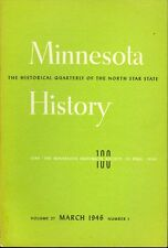 1946 Minnesota History Magazine: Southern MN Pioneers/Hunting for MN Proverbs
