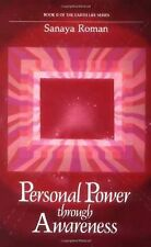 Personal Power Through Awareness : A Guidebook for Sensitive People Bk. II by...
