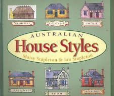 Australian House Styles by Ian Stapleton, Maisy Stapleton (Paperback, 2003)