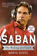 Saban: The Making of a Coach [Hardcover] [Aug 04, 2015] Burk