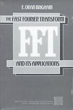 Fast Fourier Transform and Its Applications by Brigham, E.