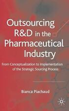 Outsourcing of R&D in the Pharmaceutical Industry: From Conceptualization to Imp