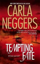 Tempting Fate by Carla Neggers (2008, Paperback)