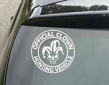 Official Clown Hunting Vehicle Vinyl Sticker Decal Car Outbreak VW DUB DRIFT