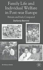 Family Life and Individual Welfare in Post-War Europe: Britain and Italy Compare