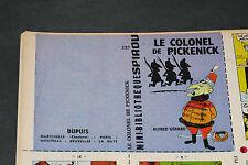 SPIROU N°1281+ MINI RÉCIT N°137 LE COLONEL DE PICKENICK par A. GERARD