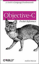 Objective-C Pocket Reference by Andrew Duncan (Paperback, 2003)