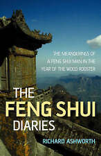 The Feng Shui Diaries: The Meanderings of a Feng Shui