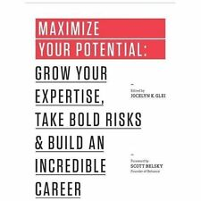 MAXIMIZE YOUR POTENTIAL (97814778 - SCOTT BELSKY JOCELYN K. GLEI (PAPERBACK) NEW