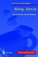 Key Java : Advanced Tips and Techniques by John E. Hunt and Alexander G....