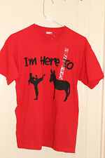 "NWoT ""I'M HERE TO KICK ASS "" T-SHIRT Red Medium"