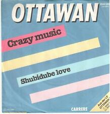 "1090  7"" Single: Ottawan - Crazy Music / Shubidube Love"