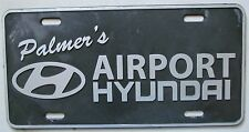 1990's PALMER'S AIRPORT HYUNDAI DEALERSHIP BOOSTER License Plate