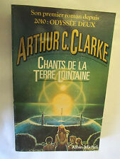 "Arthur C. Clarke ""Chants de la Terre Lointaine"" /Editions Albin Michel 1986"