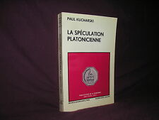 Aspects de la spéculation platonicienne par Paul Kucharski Platon