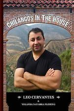 Chilangos in the House : The True Story of a MexiCAN by Yolanda Fleming and...