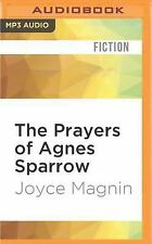 Bright's Pond: The Prayers of Agnes Sparrow 1 by Joyce Magnin (2016, MP3 CD,...