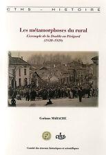 LES MÉTAMORPHOSES DU RURAL - L'exemple de la DOUBLE en PÉRIGORD (1830-1939)