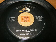 HARRY DOUGLASS - OH WELL A WHATCHA GONNA DO - ALL OF   / LISTEN - RNB JIVE