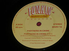 "Partners In Crime: Partners In Crime  7""  NEAR MINT  VINYL  EX SHOP STOCK"