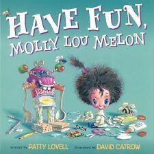 Have Fun MOLLY LOU MELON (Brand New Paperback Version) Patty Lovell