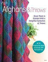 Afghans & Throws: Cover Them in Comfort with a Delightful Collection of...