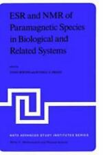 ESR and NMR of Paramagnetic Species in Biological and Related Systems (NATO Scie