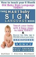 Baby Sign language Book.: How to Teach Your 6 month old Baby Sign language., Mic