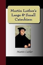 Martin Luther's Large & Small Catechism, Luther, Martin, Very Good Book