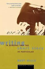 Writing in General and the Short Story in Particular by L. Rust Hills (2000,...