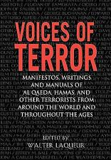 Voices of Terror : Manifestos, Writings and Manuals of Al Qaeda, Hamas, and...