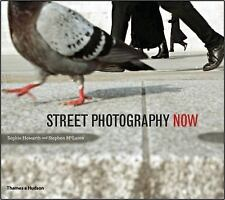 Street Photography Now, Howarth, Sophie, McLaren, Stephen Book